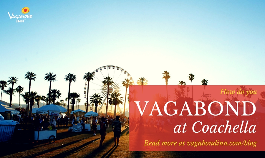 How Do You Vagabond at... Coachella