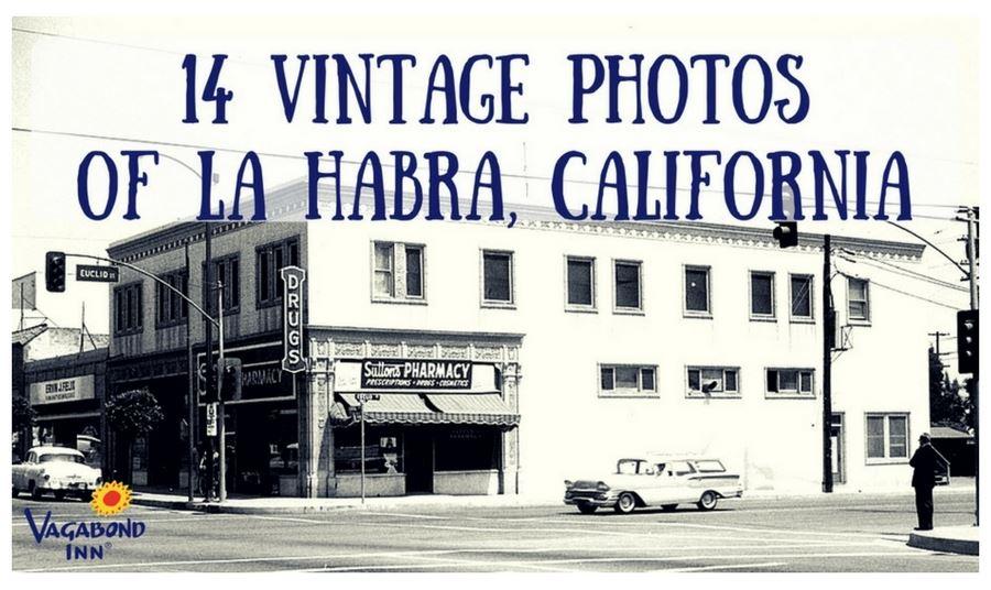 City Of La Habra Ca 14 Vintage Photos Of La Habra